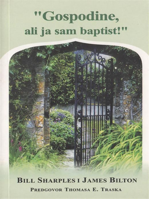 Gospodine, ali ja sam baptist!