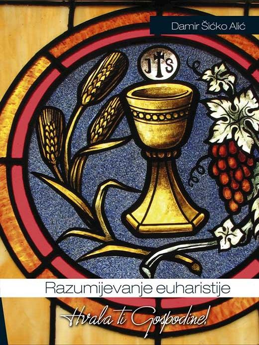 Razumijevanje euharistije
